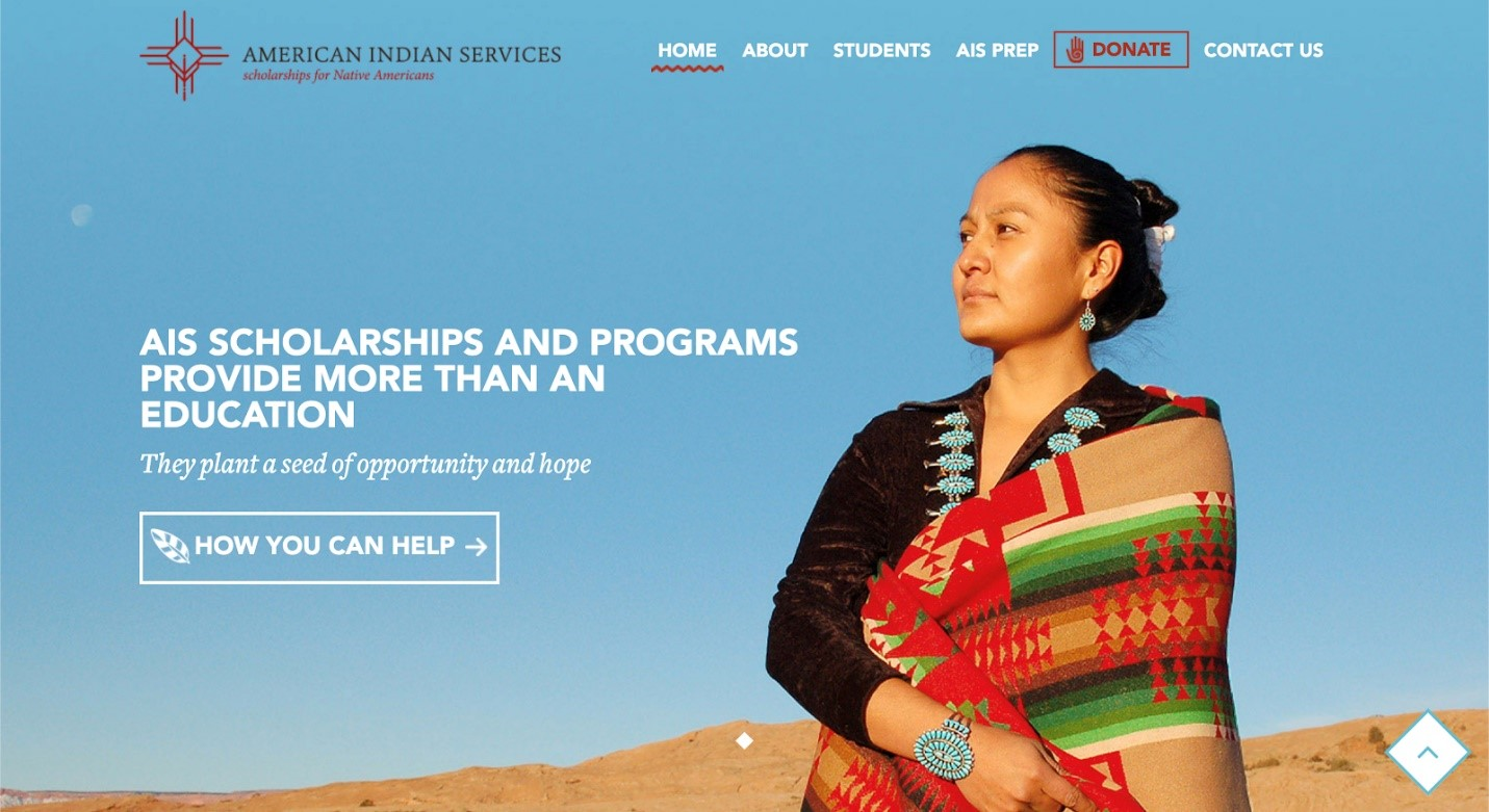 American Indian Services home page. A women in Native clothing is at the right of the image, looking to the viewer's left. Text to the left of the image clearly identifies the organization's mission as providing scholarships and programs. The design is clean and uncrowded.